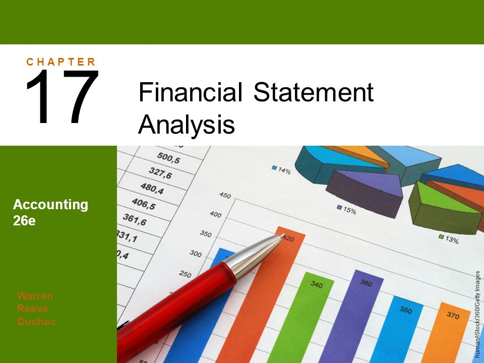 17 Financial Statement Analysis Accounting 26E C H A P T E R