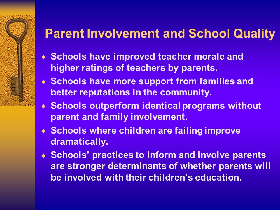 Parent Involvement and School Quality