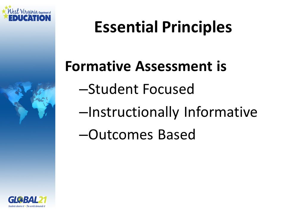 Essential Principles Formative Assessment is Student Focused