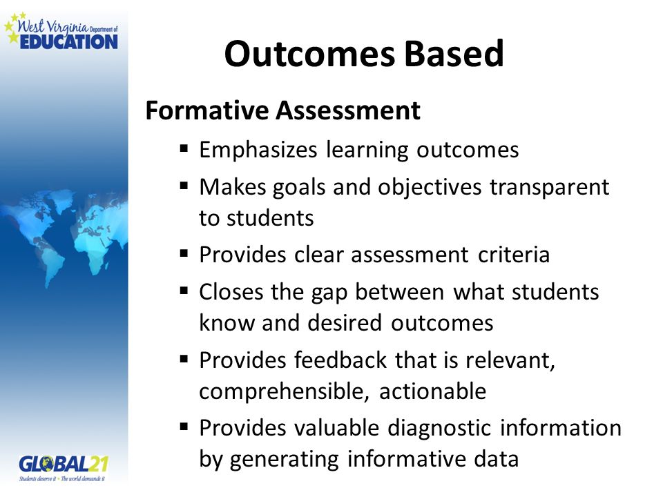 Outcomes Based Formative Assessment Emphasizes learning outcomes