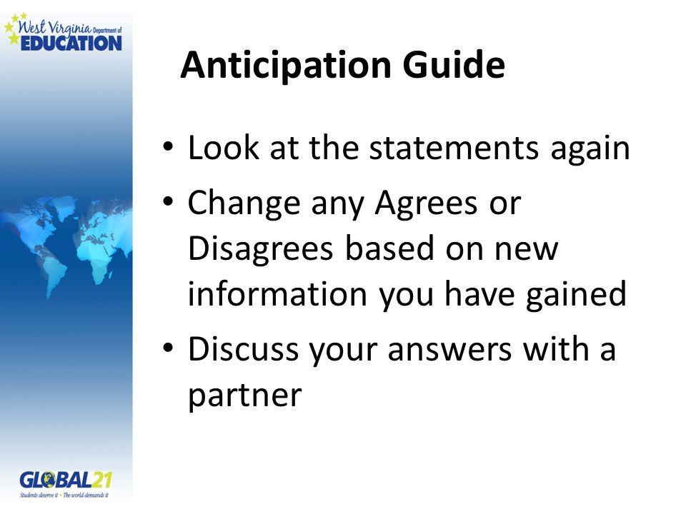 Anticipation Guide Look at the statements again
