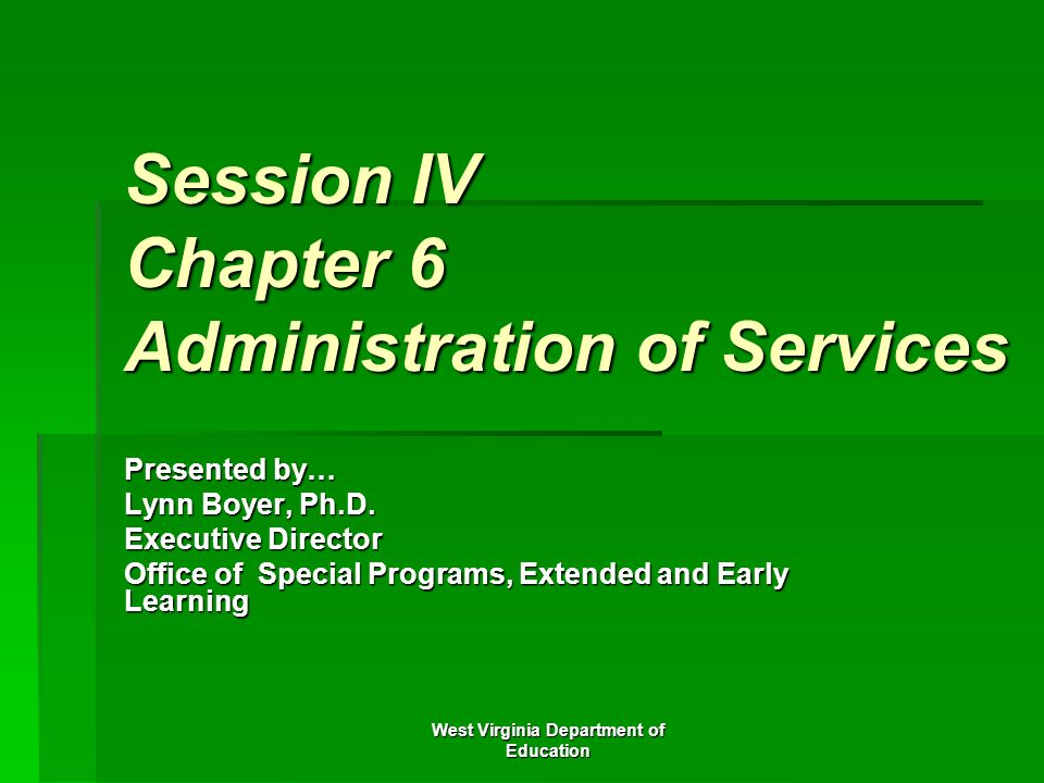 Session IV Chapter 6 Administration of Services