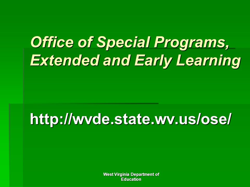 Office of Special Programs, Extended and Early Learning