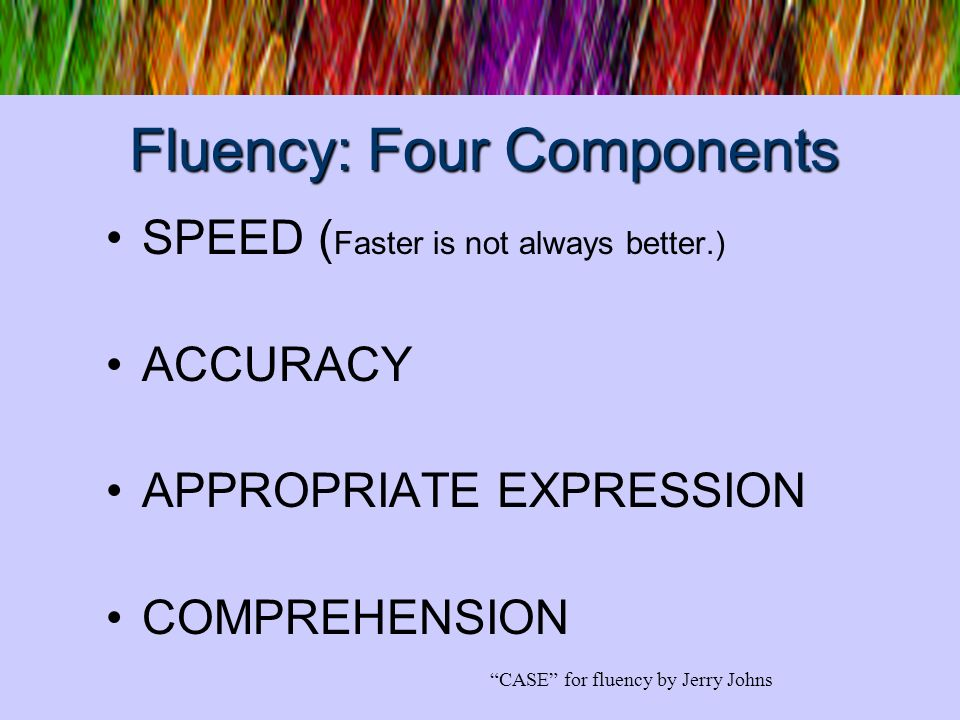 Fluency: Four Components