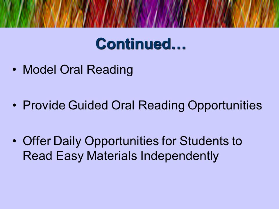 Continued… Model Oral Reading