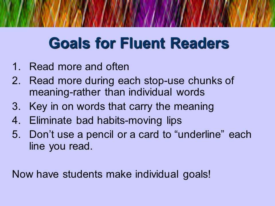 Goals for Fluent Readers