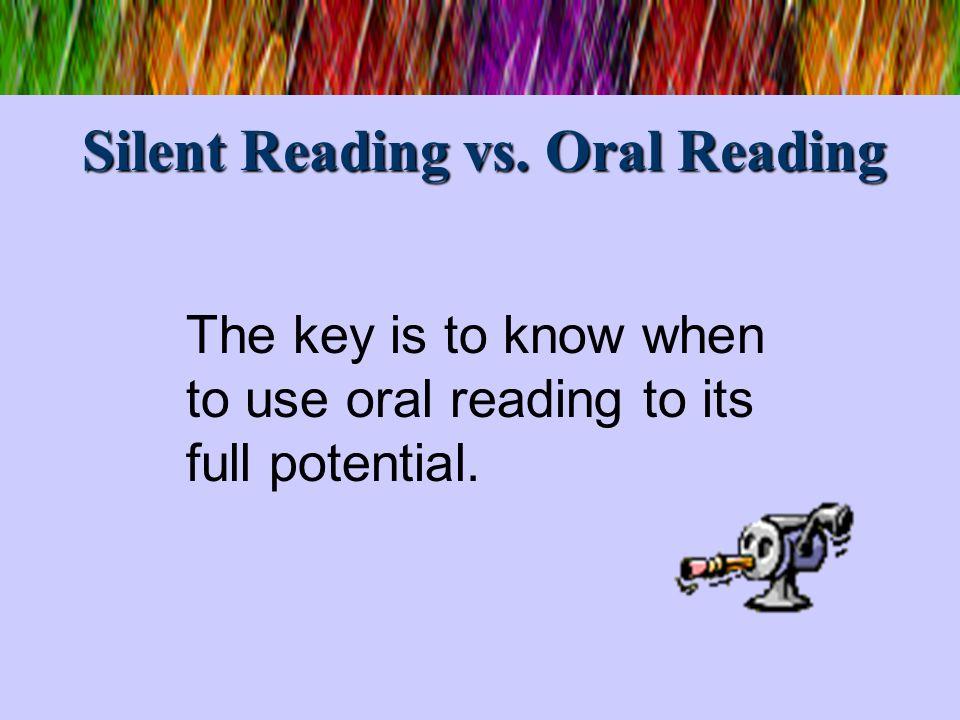 Silent Reading vs. Oral Reading