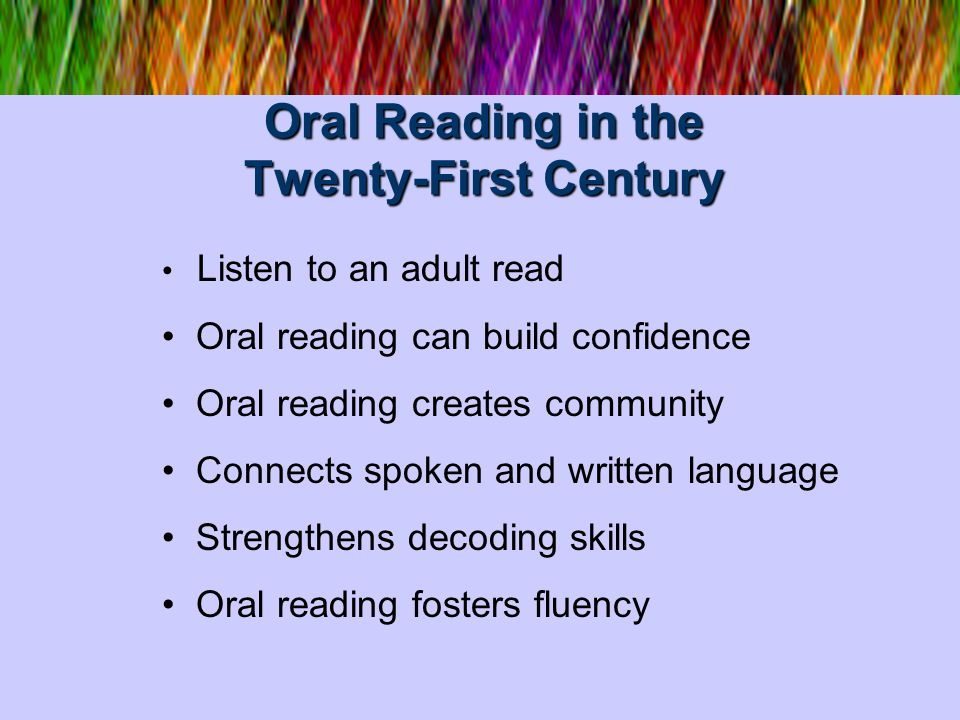 Oral Reading in the Twenty-First Century