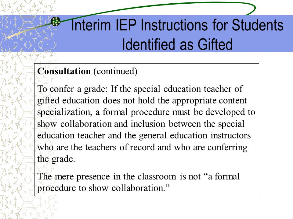 Interim IEP Instructions for Students Identified as Gifted