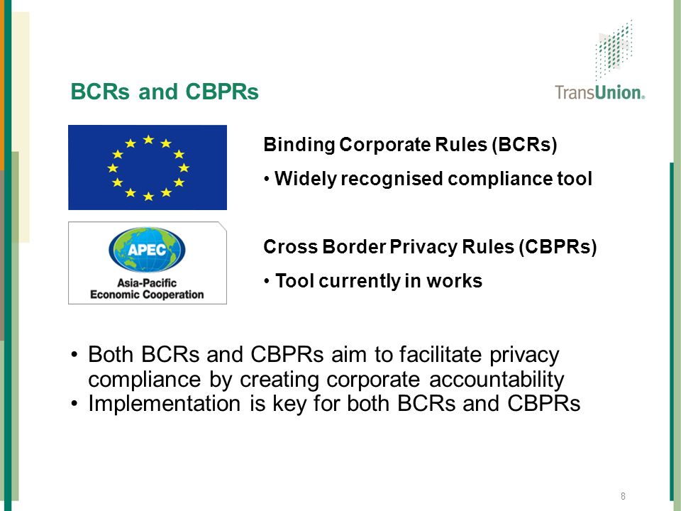 Implementation is key for both BCRs and CBPRs