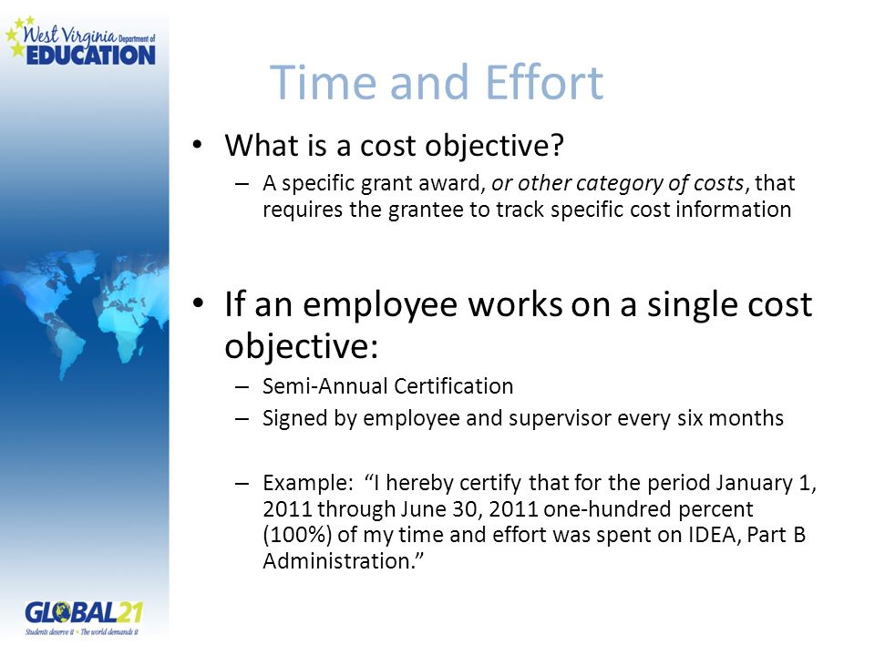 Time and Effort If an employee works on a single cost objective: