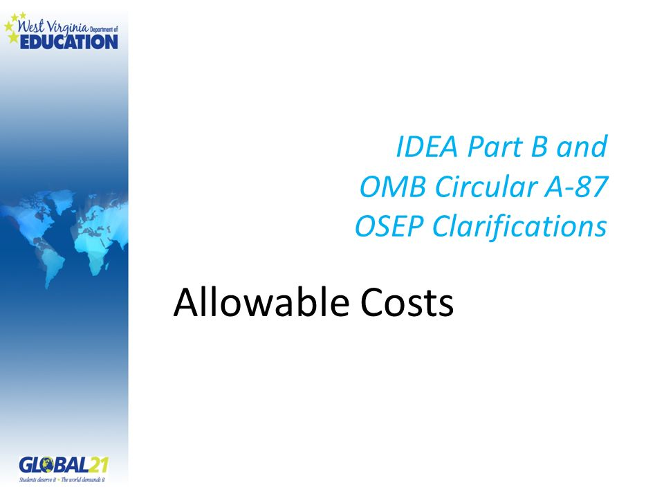 IDEA Part B and OMB Circular A-87 OSEP Clarifications