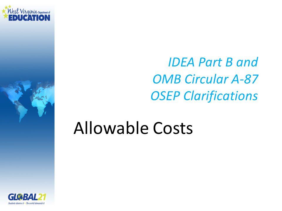 IDEA Part B and OMB Circular A-87 OSEP Clarifications