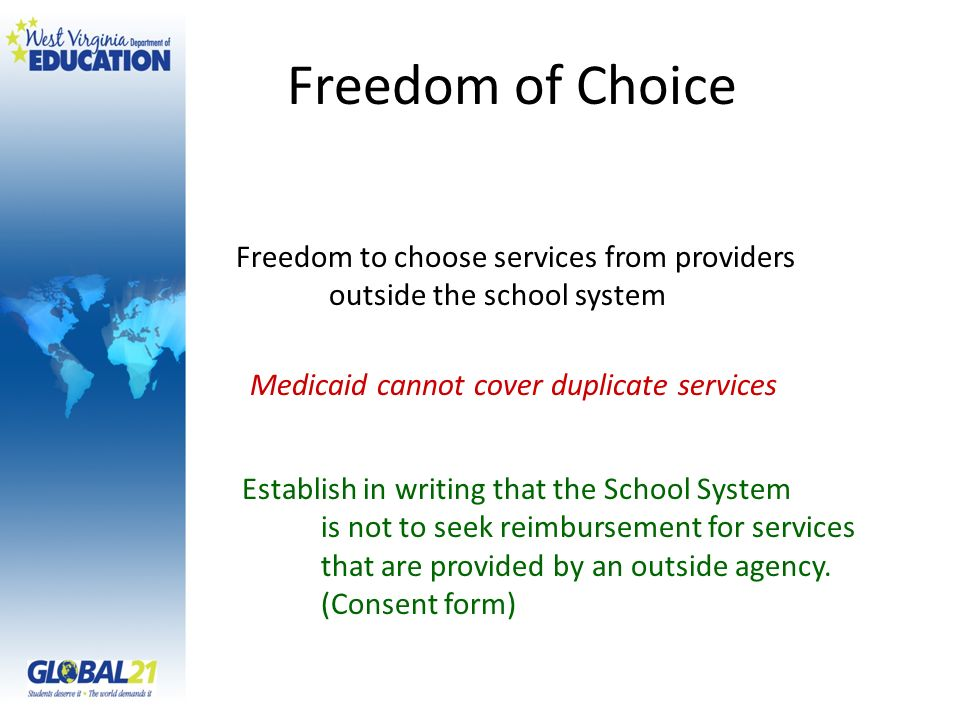 Freedom of Choice Freedom to choose services from providers