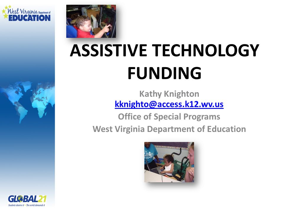 ASSISTIVE TECHNOLOGY FUNDING