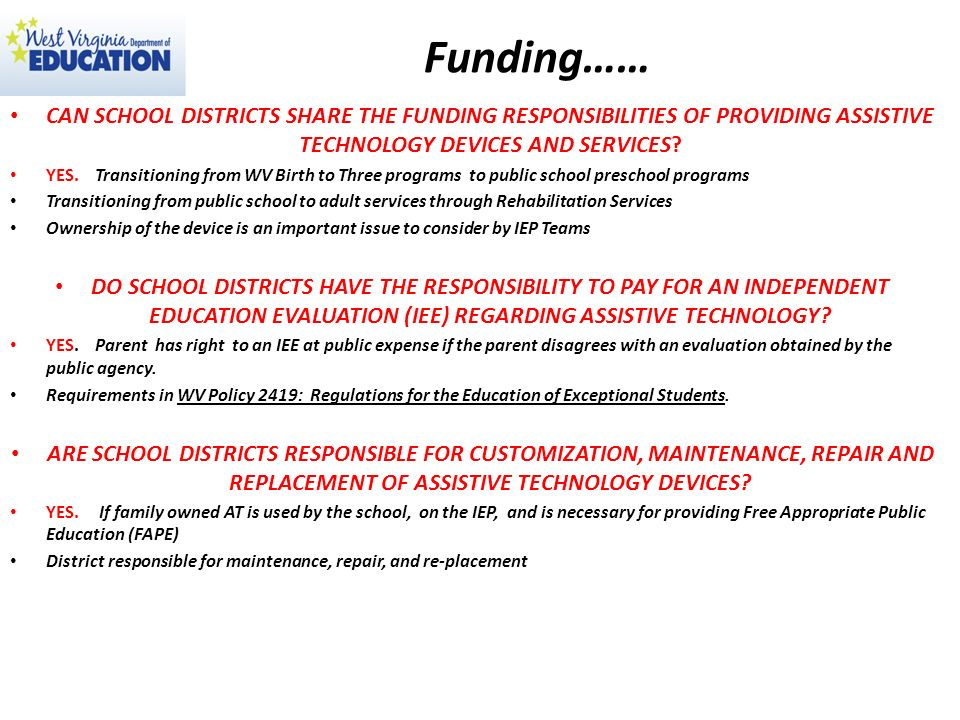 Funding…… CAN SCHOOL DISTRICTS SHARE THE FUNDING RESPONSIBILITIES OF PROVIDING ASSISTIVE TECHNOLOGY DEVICES AND SERVICES