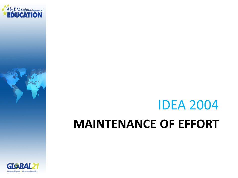 IDEA 2004 Maintenance of Effort