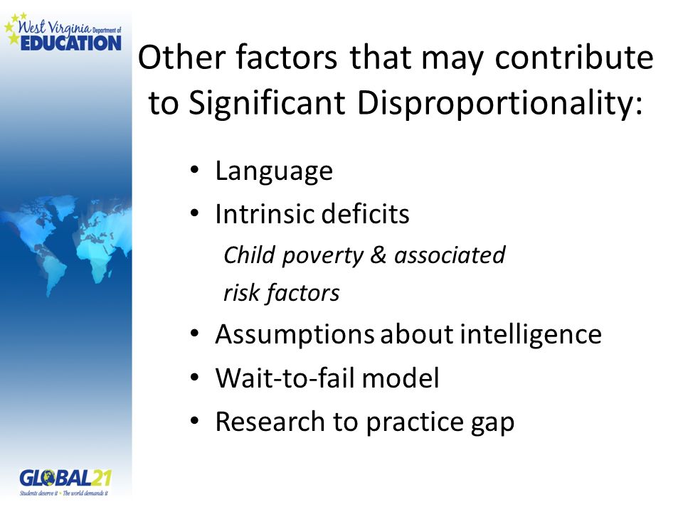 Other factors that may contribute to Significant Disproportionality: