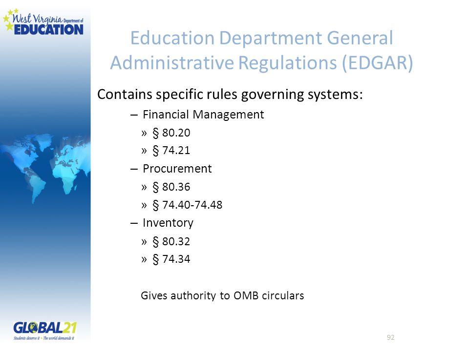 Education Department General Administrative Regulations (EDGAR)