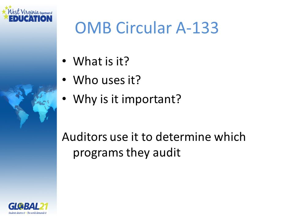 OMB Circular A-133 What is it Who uses it Why is it important