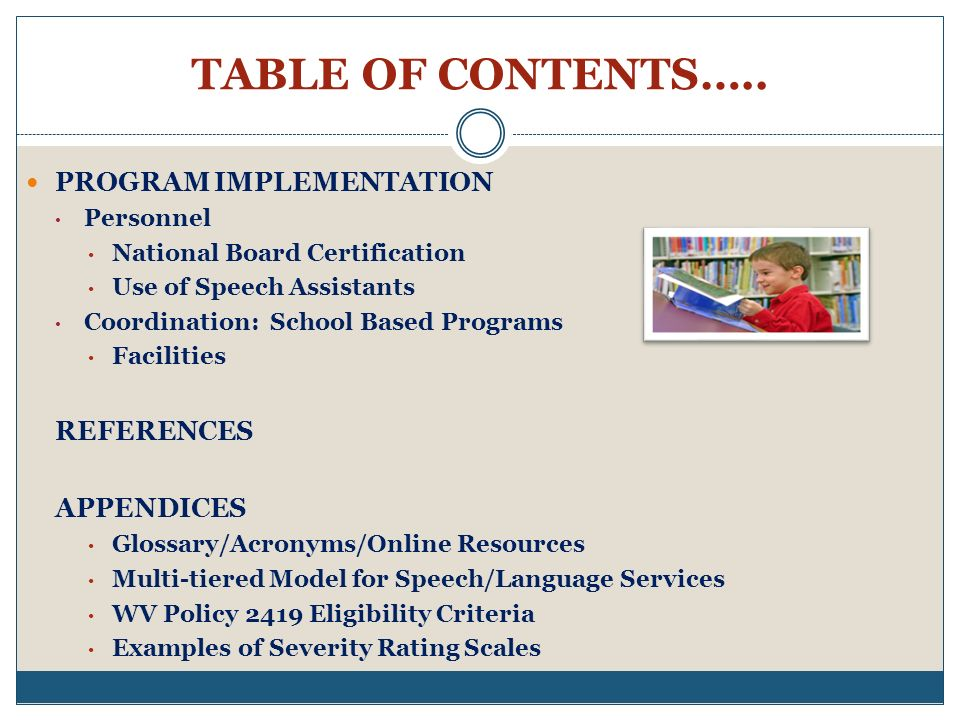 TABLE OF CONTENTS….. PROGRAM IMPLEMENTATION REFERENCES APPENDICES