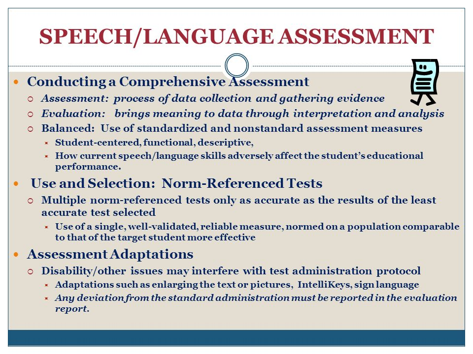 SPEECH/LANGUAGE ASSESSMENT