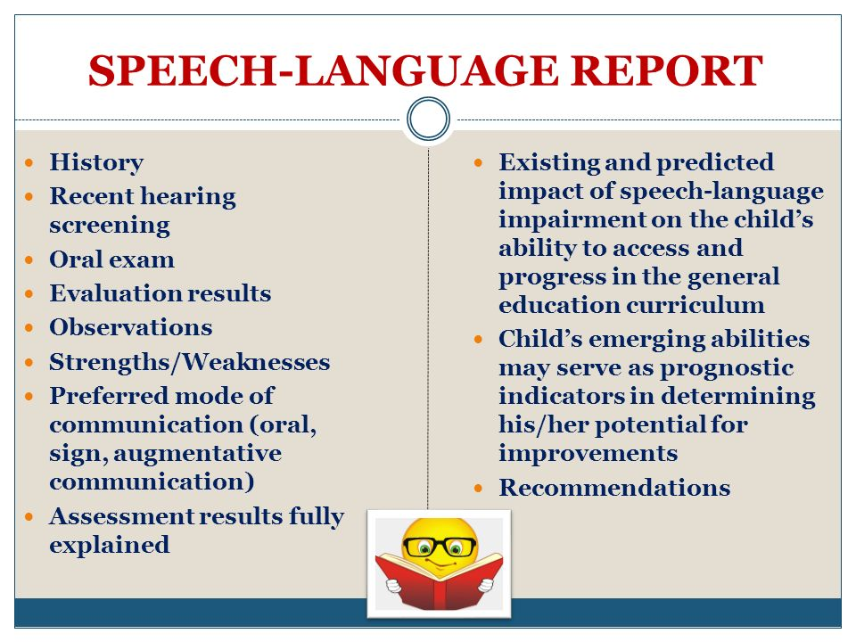 SPEECH-LANGUAGE REPORT