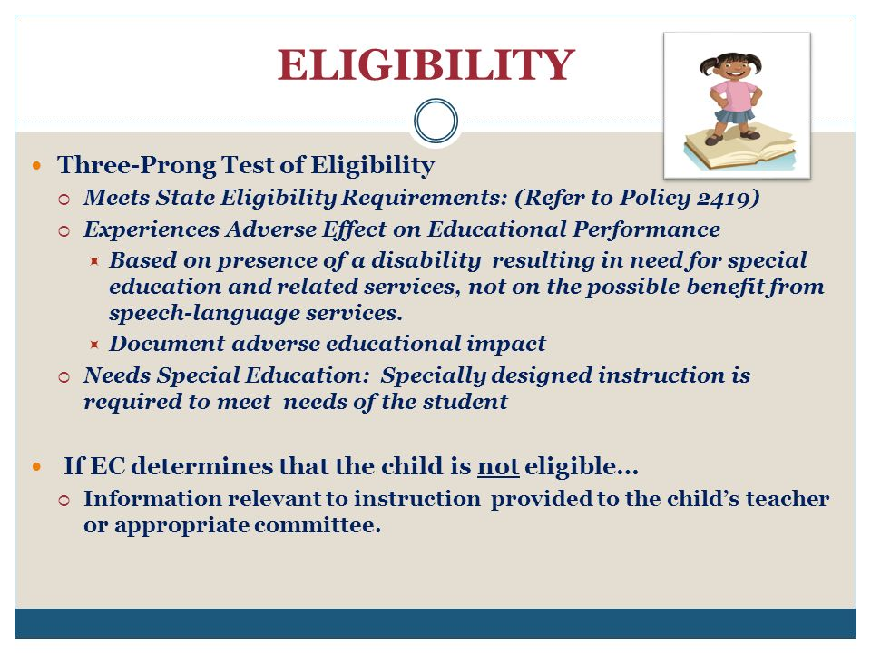 ELIGIBILITY Three-Prong Test of Eligibility