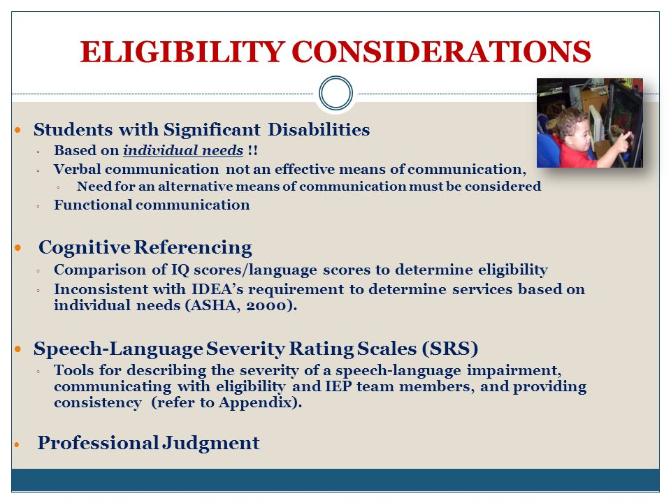 ELIGIBILITY CONSIDERATIONS
