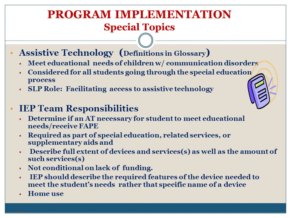 PROGRAM IMPLEMENTATION Special Topics