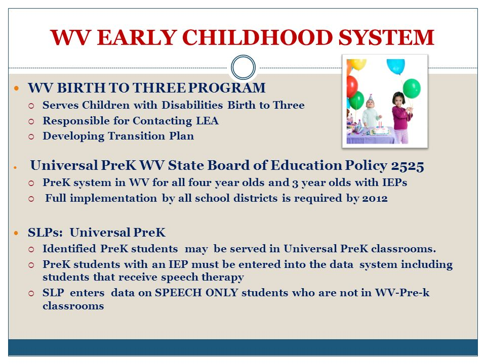WV EARLY CHILDHOOD SYSTEM