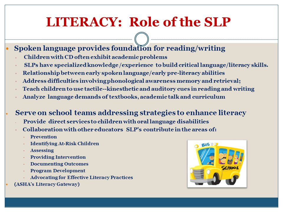 LITERACY: Role of the SLP
