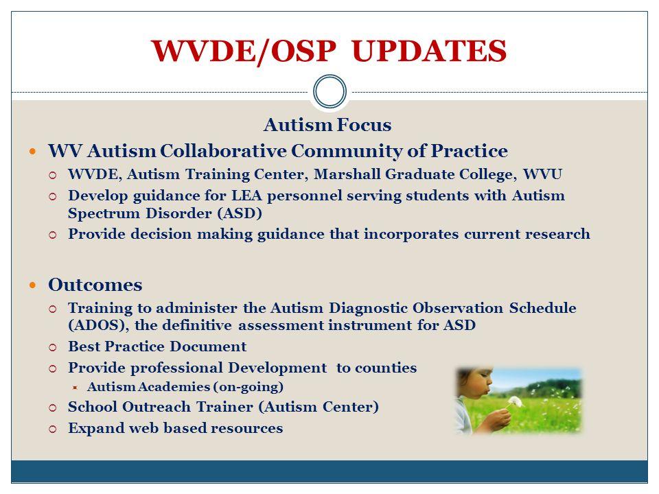 WVDE/OSP UPDATES Autism Focus