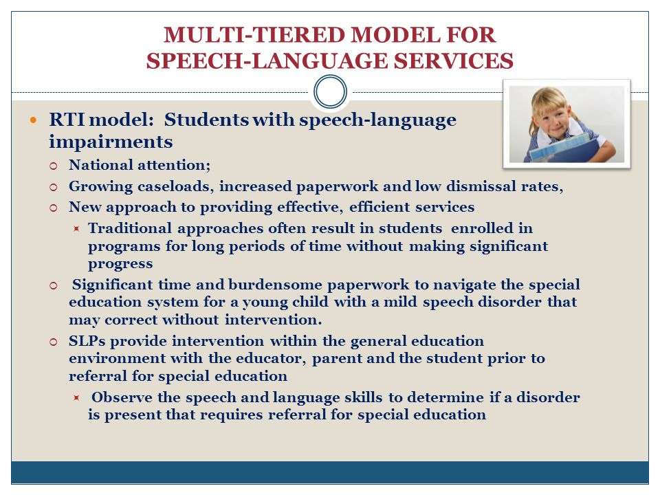 MULTI-TIERED MODEL FOR SPEECH-LANGUAGE SERVICES