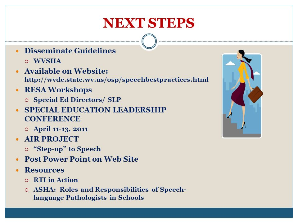 NEXT STEPS Disseminate Guidelines
