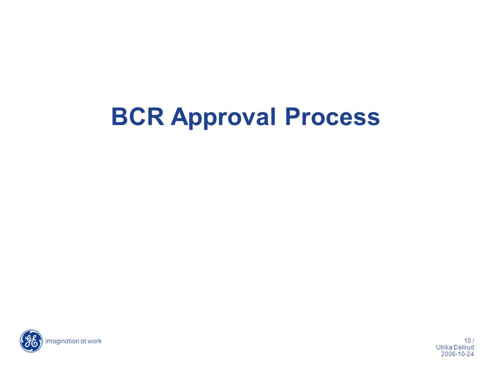 BCR Approval Process