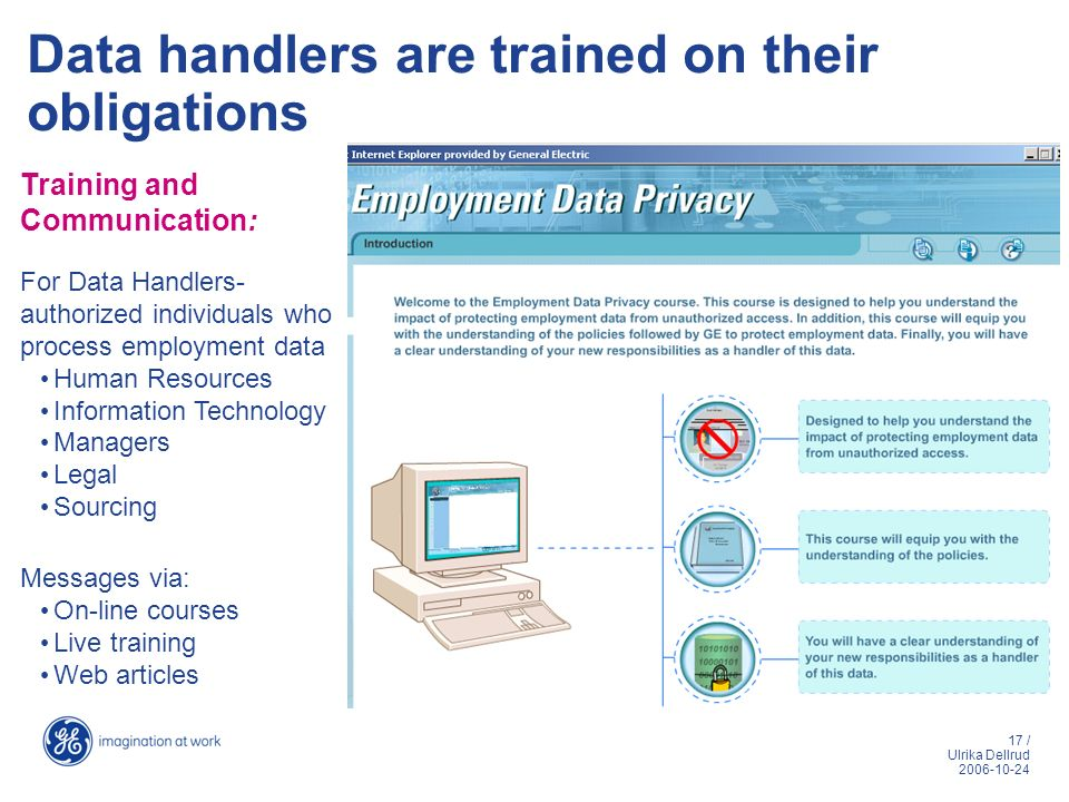 Data handlers are trained on their obligations