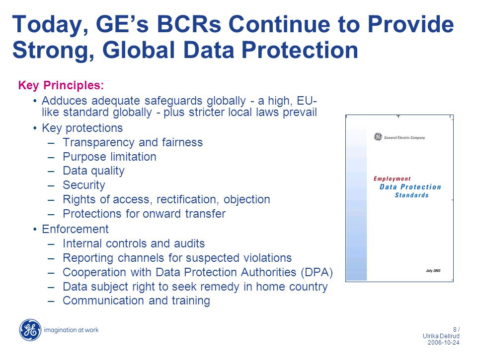 Today, GE's BCRs Continue to Provide Strong, Global Data Protection