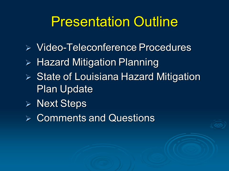 Presentation Outline Video-Teleconference Procedures