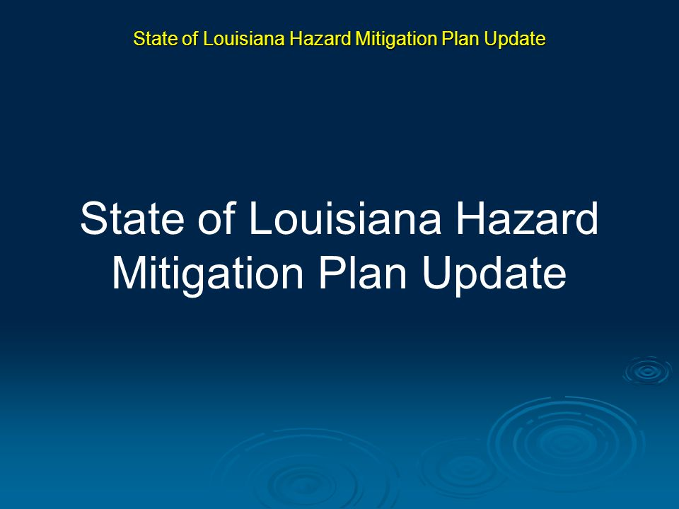 State of Louisiana Hazard Mitigation Plan Update