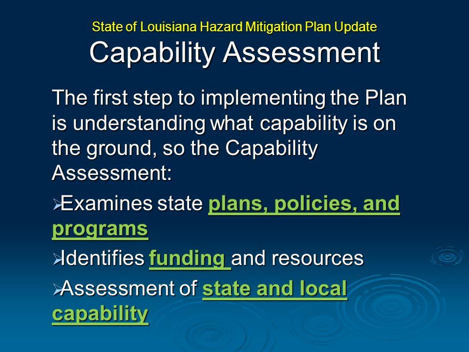 State of Louisiana Hazard Mitigation Plan Update Capability Assessment