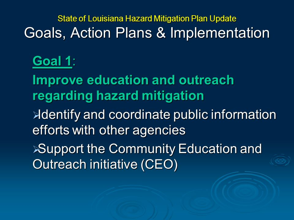 Improve education and outreach regarding hazard mitigation
