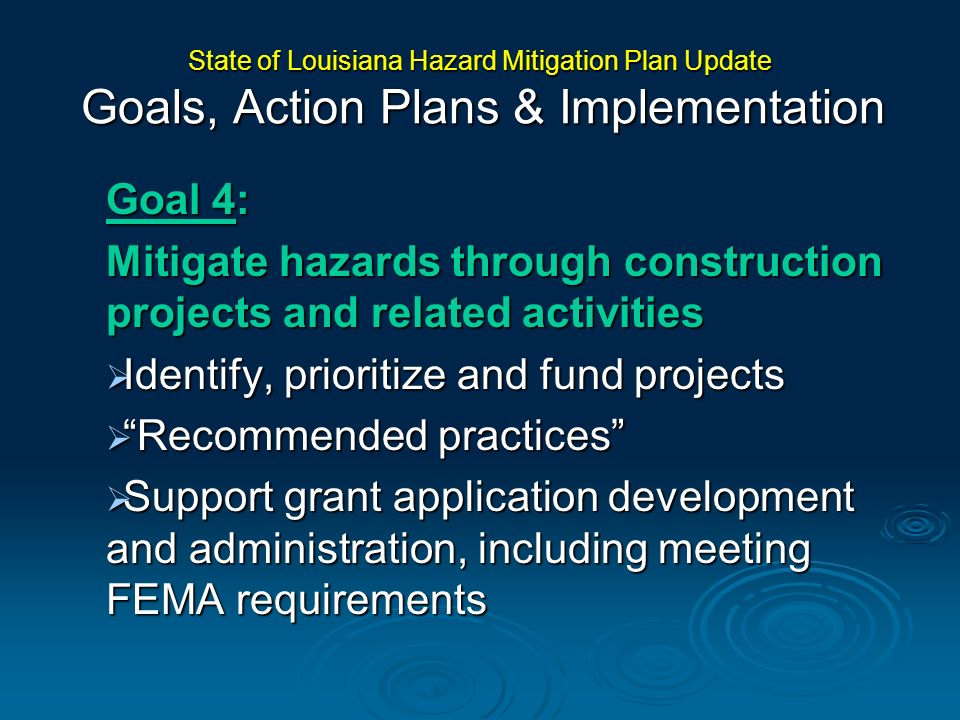 Mitigate hazards through construction projects and related activities