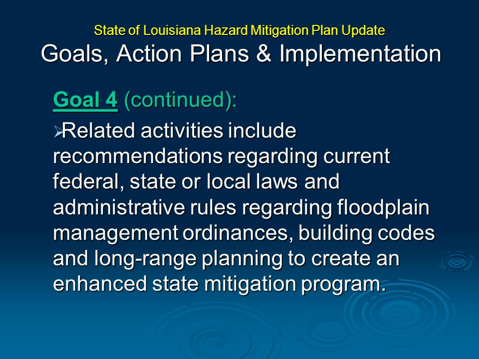 State of Louisiana Hazard Mitigation Plan Update Goals, Action Plans & Implementation