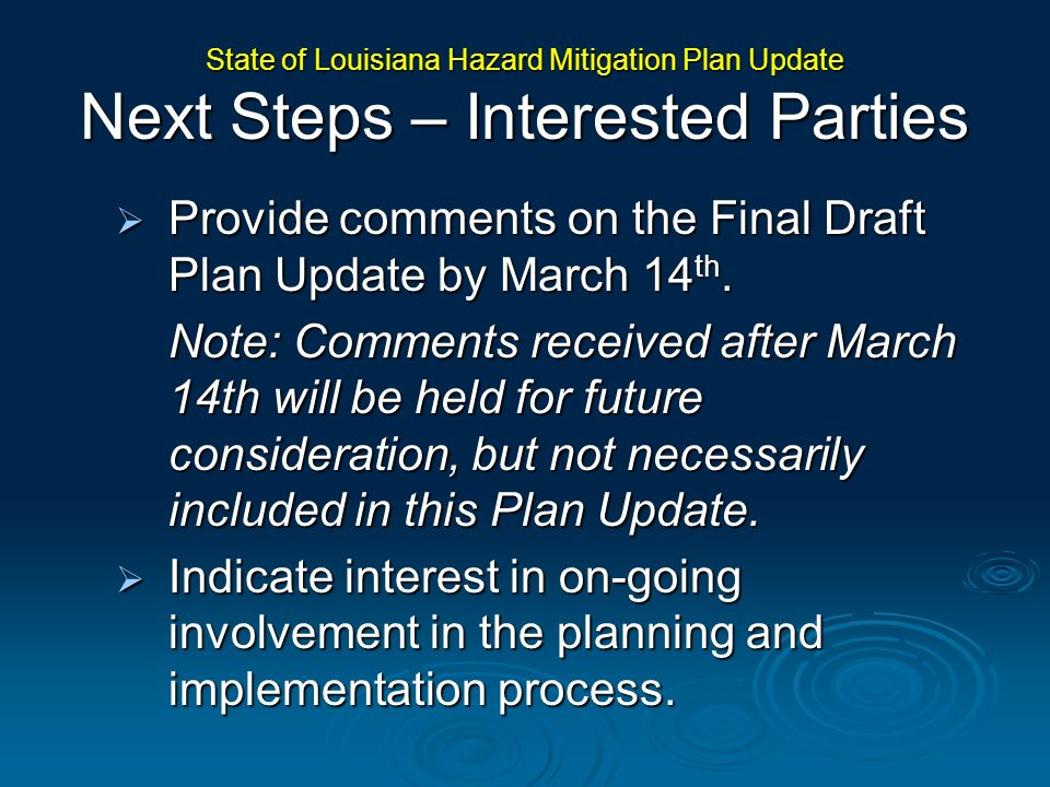 Provide comments on the Final Draft Plan Update by March 14th.