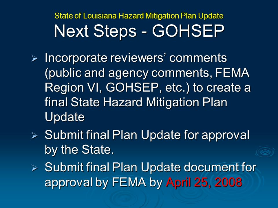 State of Louisiana Hazard Mitigation Plan Update Next Steps - GOHSEP
