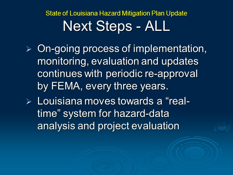 State of Louisiana Hazard Mitigation Plan Update Next Steps - ALL