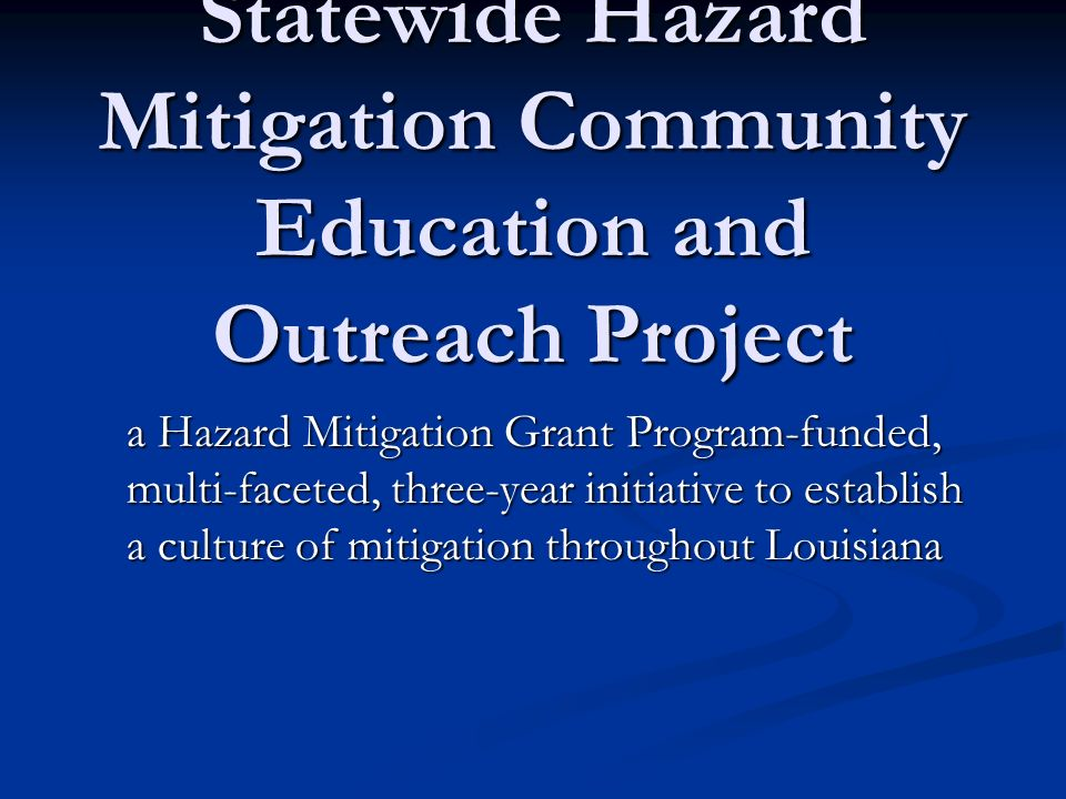 Statewide Hazard Mitigation Community Education and Outreach Project
