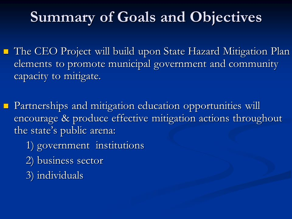 Summary of Goals and Objectives
