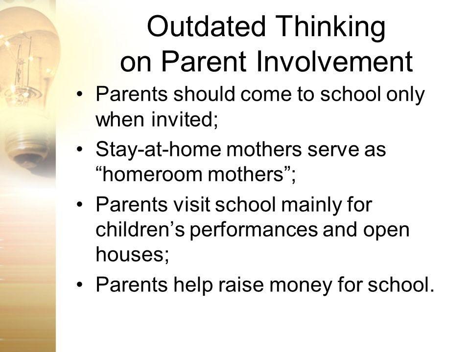 Outdated Thinking on Parent Involvement